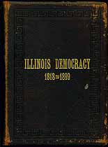 Thumbnail image of Illinois Democracy, 1818 to 1899 cover