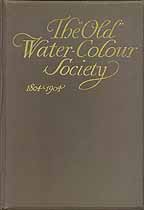 Thumbnail image of The Old Water-Colour Society 1804-1904 cover