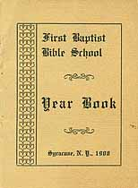 Thumbnail image of First Baptist Bible School 1908 Year Book cover