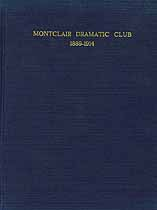 Thumbnail image of Montclair Dramatic Club 1889-1914 cover