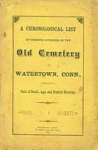 Thumbnail image of Burials in the Old Cemetery at Watertown, Conn. cover