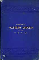 Thumbnail image of Apollo Lodge No. 13 F. and A. M. 1886 History cover
