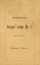 Thumbnail image of Bangor Lodge No. 7 A. O. U. W. Roster cover