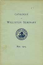 Thumbnail image of Williston Seminary 1905 Catalogue cover