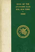 Thumbnail image of Book of the Apawamis Club, Rye, New York, 1930 cover