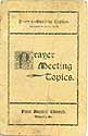 Thumbnail image of Wyoming Baptist Church 1901 Prayer Meeting Topics cover