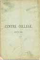 Thumbnail image of Centre College 1879-80 Catalogue cover