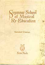 Thumbnail image of Seymour School of Musical Re-Education 1924-25 Summer School cover