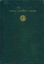 Thumbnail image of Acadia University, 1838-1938 cover