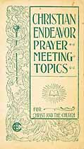 Thumbnail image of U. S. C. E. 1900 Prayer-Meeting Topics cover