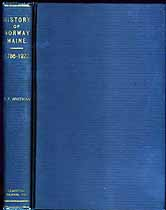 Thumbnail image of A History of Norway, Maine (1786-1922) cover