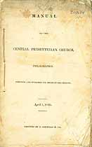 Thumbnail image of Philadelphia Central Presbyterian Church 1835 Manual cover
