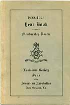 Thumbnail image of Louisiana Society Sons of the Amer. Rev. 1922-1923 Year Book cover