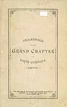 Thumbnail image of North Carolina Grand Royal Arch Chapter 1876 Convocation cover