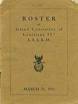 Thumbnail image of Grand Consistory of Louisiana A. A. S. R. M. 1911 Roster cover
