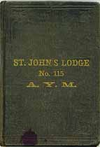Thumbnail image of St. John's Lodge, No. 115, A.Y.M. 1866 Members cover