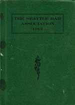 Thumbnail image of The Seattle Bar Association 1912 cover