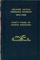 Thumbnail image of Atlantic Mutual Insurance Company 1842-1932 cover