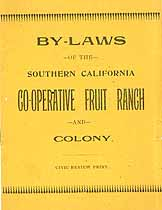 Thumbnail image of So. Cal. Co-Op Fruit Ranch and Colony By-Laws cover