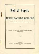 Thumbnail image of Upper Canada College 1829 to 1900 Pupils cover