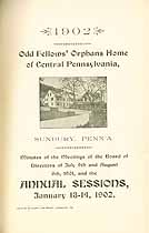 Thumbnail image of Central Pa. Odd Fellow's Orphans Home 1902 Report cover