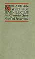 Thumbnail image of West Side Juvenile Club 1904 Report cover