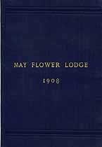 Thumbnail image of May Flower Lodge, F. & A. M. 1908 By-Laws cover