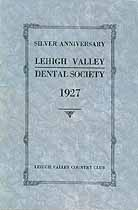 Thumbnail image of Lehigh Valley Dental Society 1927 Anniversary cover