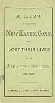 Thumbnail image of New Haven Soldiers who Lost Their Lives in the War of the Rebellion cover