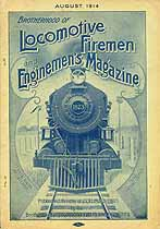 Thumbnail image of Locomotive Firemen and Enginemen's Magazine 1914 August cover