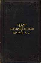 Thumbnail image of History of the Reformed Church at Peapack, N. J. cover