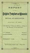 Thumbnail image of Knights Templars and Masonic Mutual Aid Assoc. 1889 Report cover