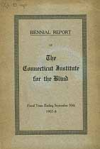 Thumbnail image of Connecticut Institute for the Blind 1907-8 Report cover