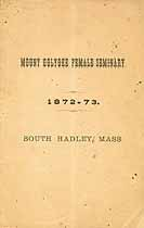 Thumbnail image of Mt. Holyoke Female Seminary 1873 Catalogue cover