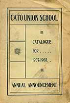 Thumbnail image of Cato Union School 1907-08 Catalogue cover
