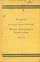 Thumbnail image of Maine Dairymen's Assoc. 1908 Annual Report cover