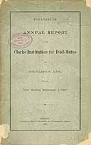 Thumbnail image of Clarke Inst. for Deaf-Mutes 1881 Report cover