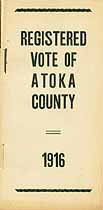 Thumbnail image of Atoka County Registered Vote of 1916 cover