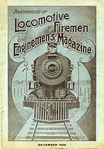 Thumbnail image of Locomotive Firemen and Enginemen's Magazine 1908 December cover