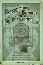 Thumbnail image of Locomotive Firemen and Enginemen's Magazine 1910 April cover