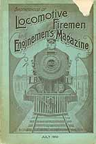 Thumbnail image of Locomotive Firemen and Enginemen's Magazine 1910 July cover