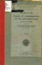 Thumbnail image of District of Columbia Soldiers' Home 1910 Report cover