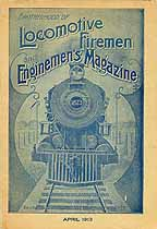 Thumbnail image of Locomotive Firemen and Enginemen's Magazine 1913 April cover