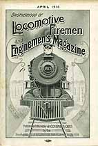 Thumbnail image of Locomotive Firemen and Enginemen's Magazine 1916 April cover