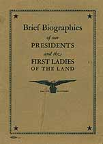 Thumbnail image of United States Presidents and the First Ladies 1789-1923 Brief Biographies cover