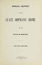 Thumbnail image of Montana State Orphans' Home 1895 Report cover