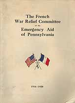Thumbnail image of French War Relief Committee of the Emergency Aid of Pennsylvania 1914-1920 cover