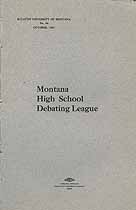 Thumbnail image of Montana High School Debating League 1907 Bulletin cover