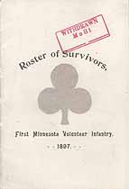 Thumbnail image of First Minnesota Volunteer Infantry 1897 Roster of Survivors cover