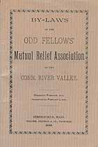 Thumbnail image of Connecticut River Valley Odd Fellows' Mutual Relief Association 1888 By-Laws cover